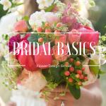 Bridal Basics